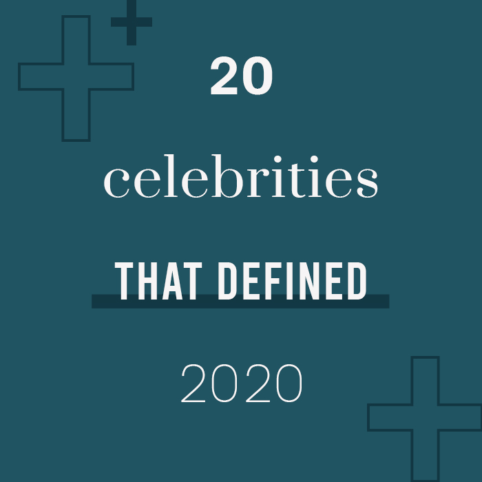 20 Celebrities That Defined 2020