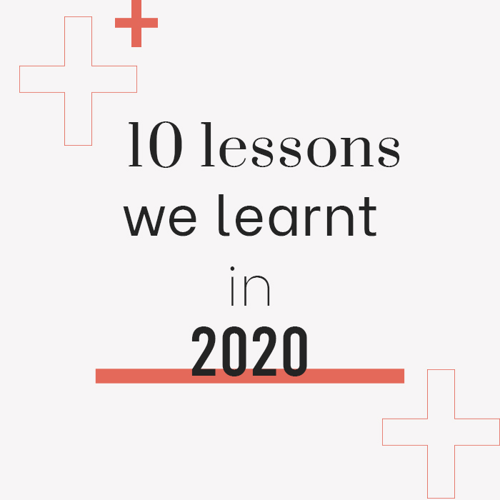 10 Lessons We Learnt In 2020